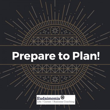 Prepare to plan