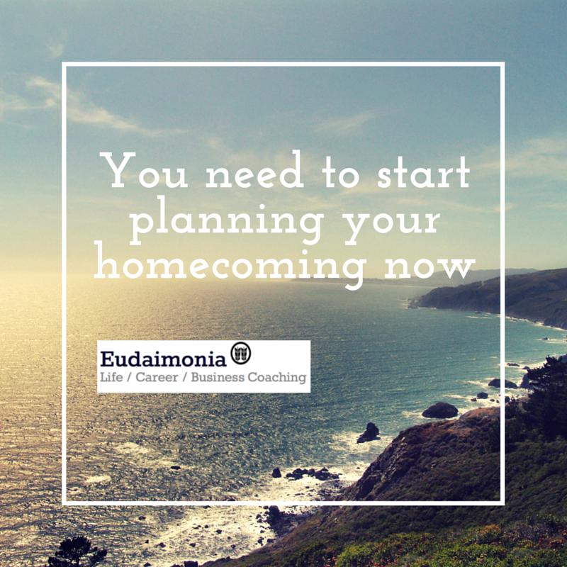 Homecoming; Christina Garidi; Eudaimonia Coaching; Eudaimonia